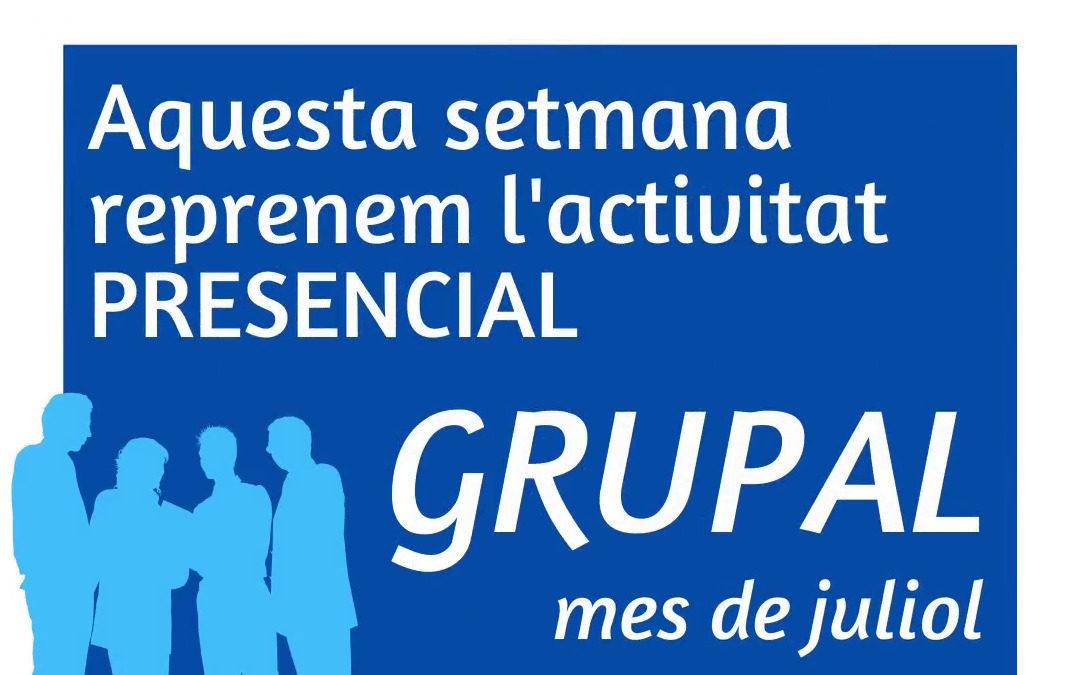 El 29 de juny torna l'activitat grupal presencial esglaonada als serveis de la Fundació