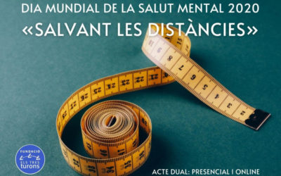 'Salvant les distàncies' el Dia Mundial de la Salut Mental en la Fundació
