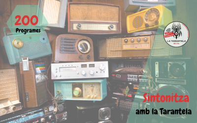 La Tarantela celebra els 200 programes
